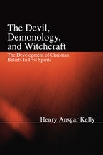 The Devil, Demonology, and Witchcraft