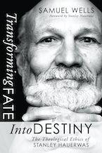 Transforming Fate into Destiny