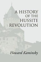 A History of the Hussite Revolution