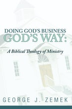 Doing God's Business God's Way