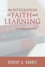 The Integration of Faith and Learning