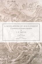A Revelation of Jesus Christ