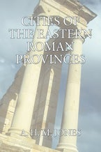 The Cities of the Eastern Roman Provinces, 2nd Edition