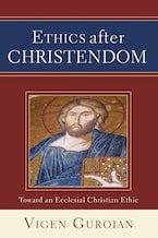Ethics after Christendom