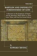 Babylon and Infidelity Foredoomed of God