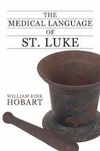 The Medical Language of St. Luke