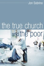 The True Church and the Poor