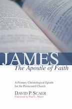 James, the Apostle of Faith