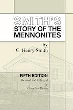 Smith's Story of the Mennonites