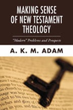 Making Sense of New Testament Theology