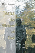 Jesus the Wisdom of God