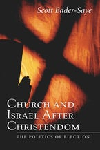 Church and Israel after Christendom