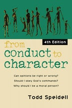 From Conduct to Character, 4th Edition