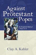 Against Protestant Popes