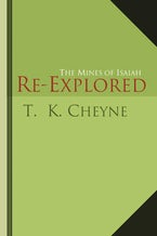 The Mines of Isaiah Re-explored