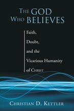 The God Who Believes