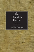 The Desert Is Fertile