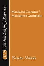 Mandaean Grammar / Mandäische Grammatik