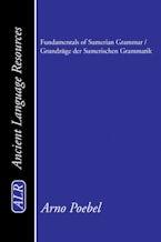 Fundamentals of Sumerian Grammar / Grundzüge der Sumerischen Grammatik