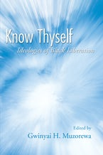 Know Thyself: Ideologies of Black Liberation