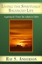 Living the Spiritually Balanced Life
