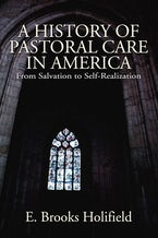 A History of Pastoral Care in America