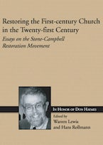 Restoring the First-century Church in the Twenty-first Century