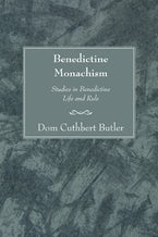 Benedictine Monachism, Second Edition
