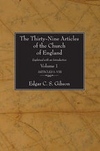The Thirty-Nine Articles of the Church of England, 2 Volumes