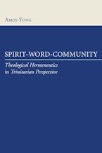 Spirit, Word, Community