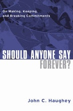 Should Anyone Say Forever?