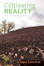 Cultivating Reality