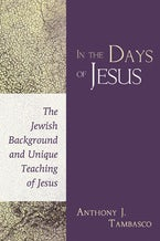 In the Days of Jesus