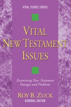 Vital New Testament Issues