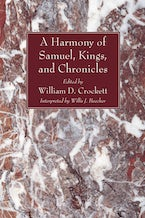 A Harmony of the Books of Samuel, Kings, and Chronicles