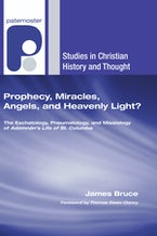 Prophecy, Miracles, Angels, and Heavenly Light?