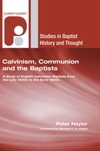Calvinism, Communion and the Baptists