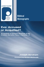 Eve: Accused or Acquitted?