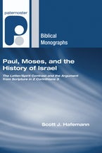 Paul, Moses, and the History of Israel