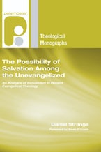 The Possibility of Salvation Among the Unevangelized