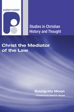 Christ the Mediator of the Law