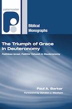 The Triumph of Grace in Deuteronomy