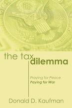 The Tax Dilemma