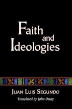 Faith and Ideologies