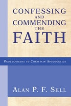 Confessing and Commending the Faith