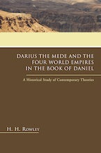 Darius the Mede and the Four World Empires in the Book of Daniel