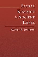 Sacral Kingship in Ancient Israel