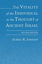 The Vitality of the Individual in the Thought of Ancient Israel
