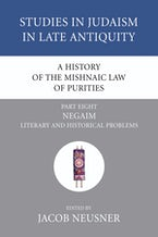 A History of the Mishnaic Law of Purities, Part 8