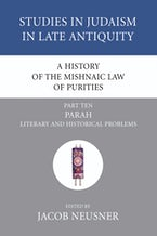 A History of the Mishnaic Law of Purities, Part 10